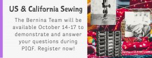 USSewing California Sewing Official BERNINA Headquarters for Northern California PIQF 2020